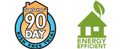 SunSetter EasyShades have earned the Energy Efficient Seal and have a 90 Days Risk Free Trial