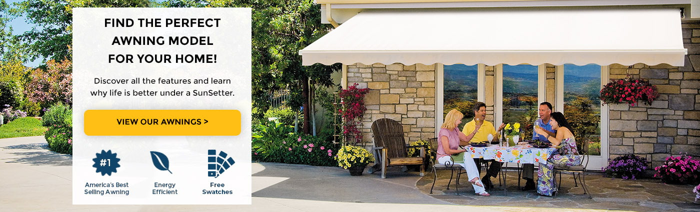 Select an Awning Model for your Home