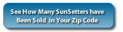 SunSetter Awnings - How many have been sold in your ZipCode