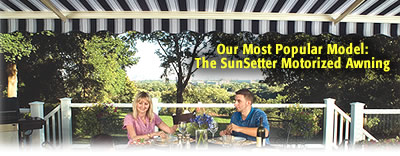 Ordinaire There Are No SunSetter Awnings In Your Neighborhood. Be The First One To  Enjoy The Benefits Of A SunSetter Awning!